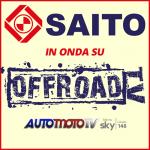 In onda su OFFROADTV! AUTOMOTOTV Canale 148 di SKY | SAITO