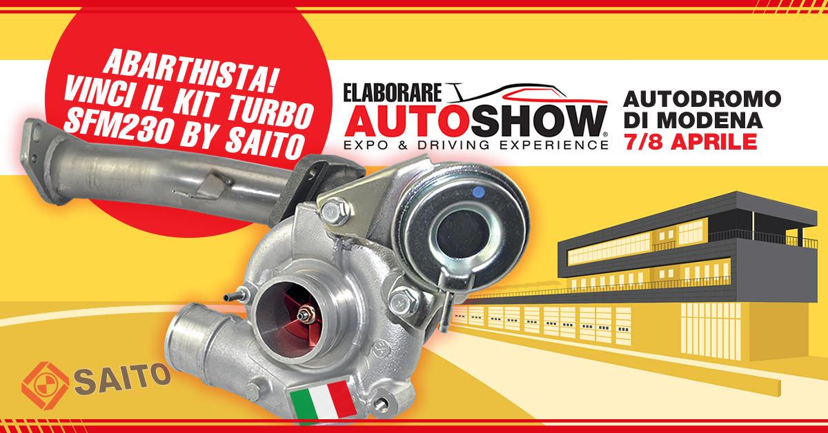 Abarthista! Vinci un kit turbo SFM230 all'Elaborare Autoshow di Modena | SAITO