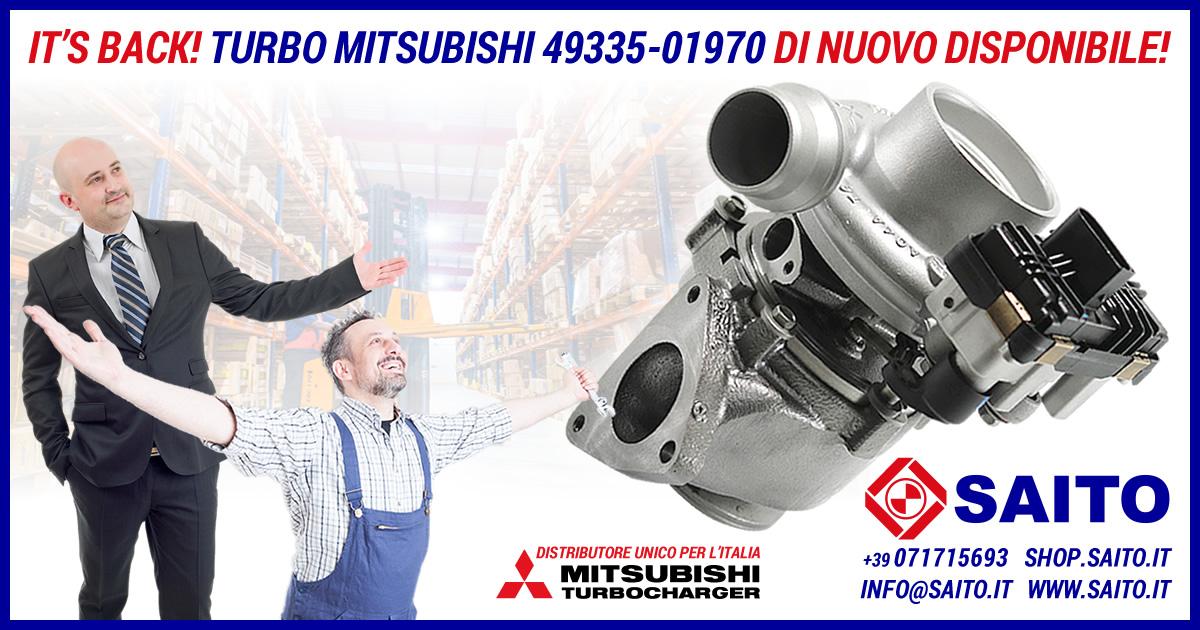 It's Back! Turbo Mitsubishi 49335-01970 di nuovo disponibile   SAITO
